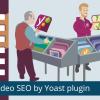 Video SEO FB 1 1 2 افزونه مکمل سئوی ویدیو Yoast Video Seo